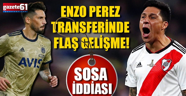 Enzo Perez Transferinde Flaş Gelişme! Sosa İddiası