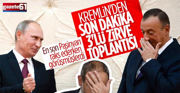 Putin, Aliyev ve Paşinyan, Moskova'da bir araya gelecek