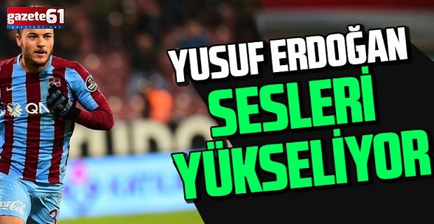 Trabzonspor'da Yusuf Erdoğan sesleri yükseliyor