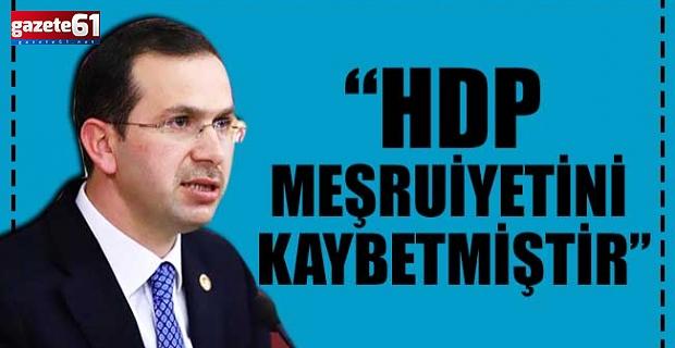 """HDP meşruiyetini kaybetmiştir"""