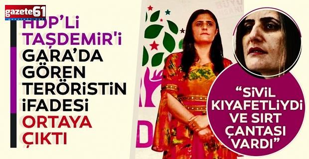 HDP'liTaşdemir'iGara'da görenteröristkonuştu!