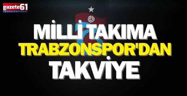 Milli Takıma Trabzonspor'dan Takviye