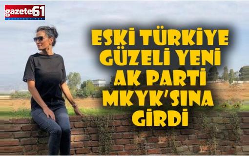 AK Parti MKYK Listesi'nde Bir Türkiye Güzeli...
