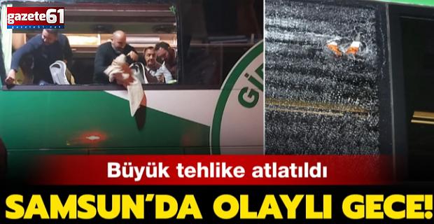 Giresunspor takım otobüsüne taşlı saldırı!