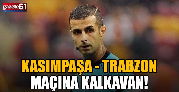 Kasımpaşa - Trabzonspor maçı VAR hakemi belli oldu