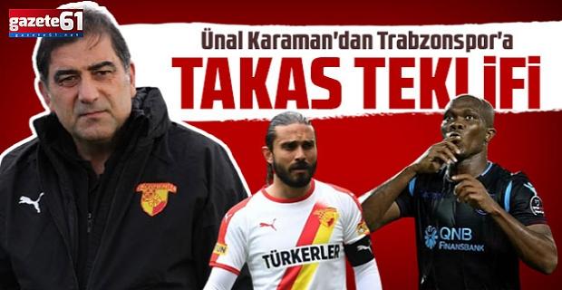 Ünal Karaman'dan Trabzonspor'a takas teklifi