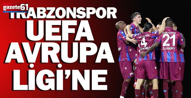 Trabzonspor UEFA Avrupa Ligi'ne...