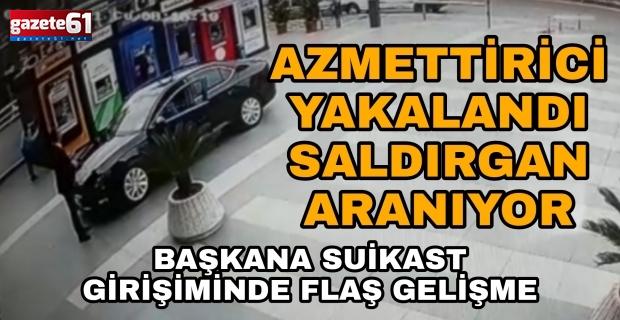 AZMETTİRİCİ YAKALANDI SALDIRGAN ARANIYOR