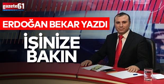 Erdoğan Bekar Yazdı...