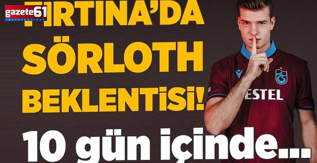 Trabzonspor'da Sörloth beklentisi! 10 gün içinde...