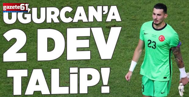 Trabzonsporlu Uğurcan Çakır'a 2 dev talip! İşte istenen rakam