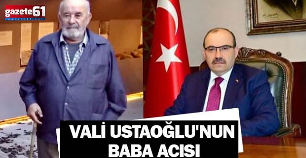 Trabzon Valisi Ustaoğlu'nun Acı Günü