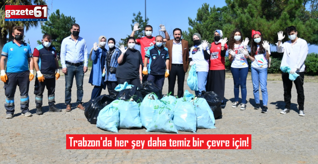 Trabzon'da her şey daha temiz bir çevre için!