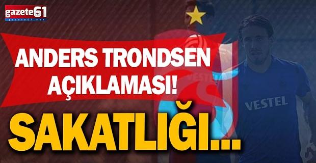Trabzonspor'dan Anders Trondsen açıklaması!