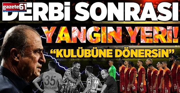 Trabzonspor derbisi sonrası Galatasaray yangın yeri!
