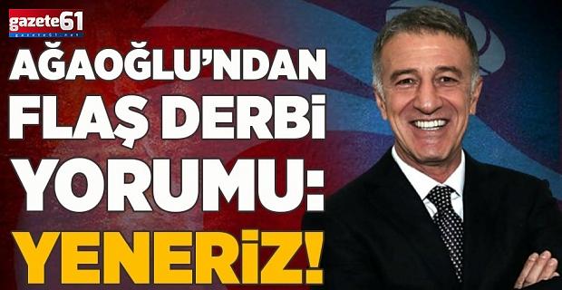 Ahmet Ağaoğlu'ndan Fenerbahçe maçı yorumu: Yeneriz!