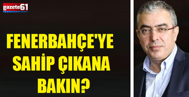 Cumhurbaşkanı Başdanışmanı ''Fenerbahçe sahipsiz değildir''