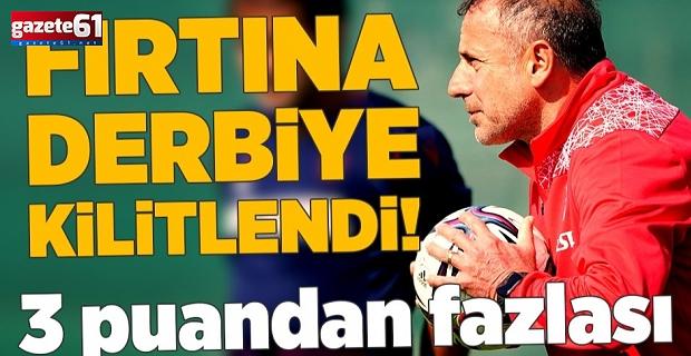 Fırtına Fenerbahçe derbisine kilitlendi!