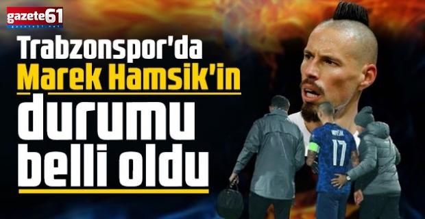 Trabzonspor'da Marek Hamsik'in durumu belli oldu