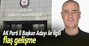 AK Parti Trabzon İl Başkan Adayı...