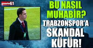 Bu Nasıl Muhabir? Trabzonspor'a Skandal Küfür!