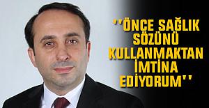 TİSAD Başkanı Murat Çavga ''Önce sağlık sözünü kullanmaktan imtina ediyorum''