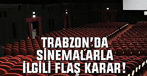 Trabzon'da sinema salonlarının açılış tarihi belli oldu!