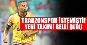 Trabzonspor istemişti! Yeni takımı belli oldu
