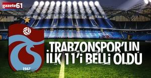 Trabzonspor'un Alanyaspor maçı ilk 11'i belli oldu!