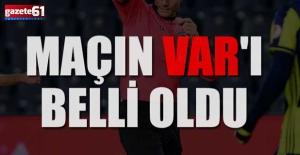 TrabzonsporAlanyaspormaçı VAR hakemi belli oldu