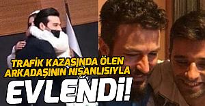 Trafik kazasında ölen ünlü oyuncu Arda Öziri'nin en yakın arkadaşı ile eski nişanlısı evlendi