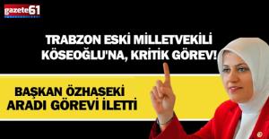 Ayşe Sula Köseoğlu#039;na, kritik...