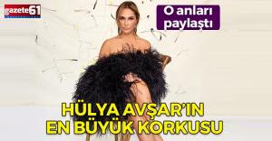 Hülya Avşar'ın fobisi