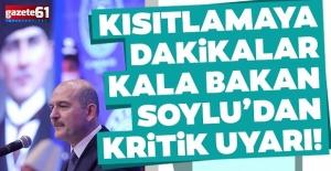 İçişleri Bakanı Soylu'dan kritik uyarı!