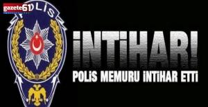 Polis memuru, tabancasıyla intihar etti