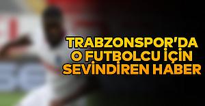 Trabzonspor'da sevindiren haber!