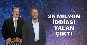 25 MİLYON İDDİASI YALAN ÇIKTI