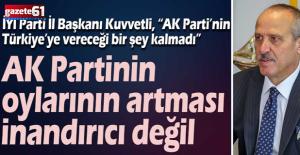 AK Partinin oylarının artması inandırıcı değil