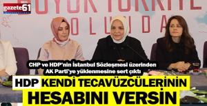 HDP kendi tecavüzlerinin cezasını versin