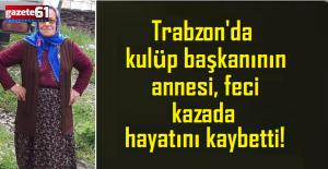 Trabzon#039;da kulüp başkanının...