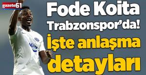 Trabzonspor Fode Koita ile anlaştı!...