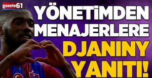 Trabzonspor'un Djaniny için teklifi bekliyor