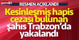 Trabzon'da 8 yıl yedi, polisten kaçamadı