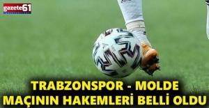 Trabzonspor Molde maçının hakemleri açıklandı