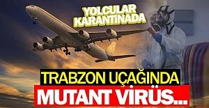 Trabzon uçağında mutant virüs