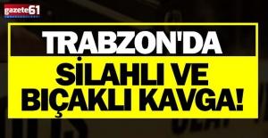 Trabzonda tartışmada kan aktı