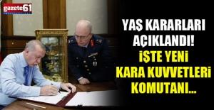 Yüksek Askeri Şura Kararları... İşte Yeni Kara Kuvvetleri Komutanı