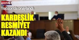 Trabzon'da kadim kardeşlik resmiyet kazandı
