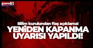 Türkiye bu habere dikkat! Yeniden kapanma uyarısı yapıldı