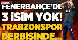 Fenerbahçe'ye Trabzonspor derbisi öncesi kötü haber!